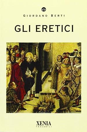 Gli eretici.: Berti, Giordano