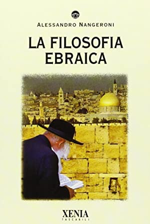La filosofia ebraica.: Nangeroni, Alessandro