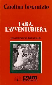 Lara, l'avventuriera.: Invernizio, Carolina