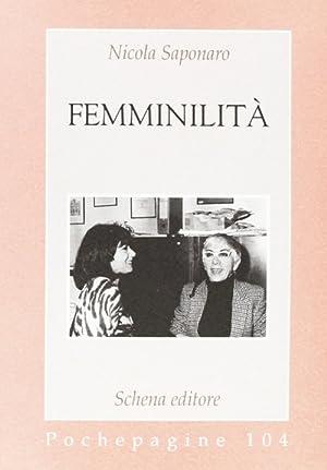 Femminilità.: Saponaro, Nicola