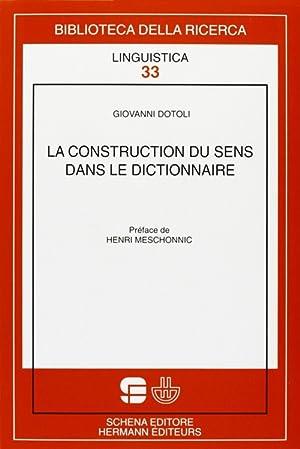 la construction du sens dans le dictionnaire.: Dotoli, Giovanni
