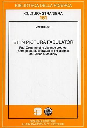 Et in pictura fabulator. Paul Cézanne et le dialogue créateur entre peinture, litt&...