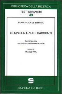 Lo spleen e altri racconti.: Besenval, Pierre-Victor de