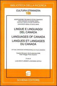 Lingue e linguaggi del Canada-Languages of Canada-Langues et langages du Canada.: Bruti Liberati, ...