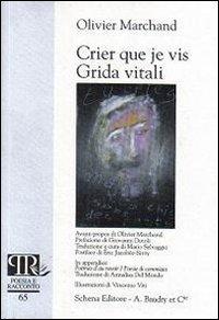 Crier que je vis-Grida vitali.: Marchand, Olivier