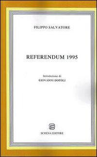 Referendum 1995.: Salvatore, Filippo