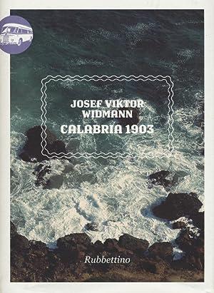 Calabria 1903.: Widmann, Viktor Josef