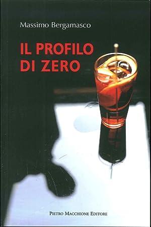 Il profilo di zero.: Bergamasco Massimo