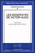 Les modernités de Victor Hugo.: Ellison, David Heyndels, Ralph