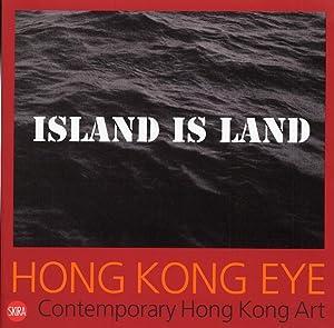 Hong Kong Eye. Contemporary Hong Kong Art