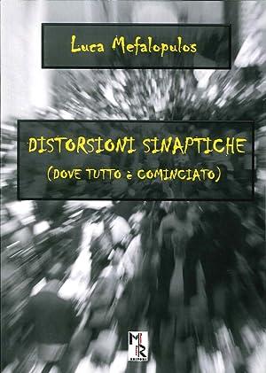 Distorsioni sinaptiche.: Mafalopulos Luca