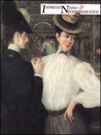 Impressionismo e neoimpressionisti. Catalogo della mostra (Venezia, 2 settembre-11 dicembre 1994).