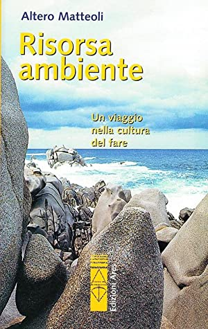 Risorsa ambiente.: Matteoli, Altero