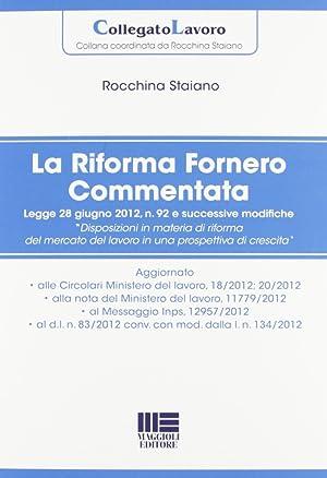 La riforma Fornero commentata.: Staiano, Rocchina
