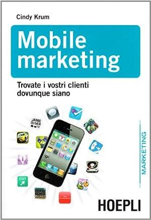 Mobile marketing.: Krum, Cindy