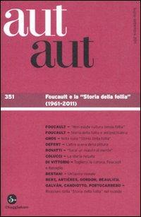 Aut aut. Vol. 351: Foucault e la 'sto.: AA.VV.