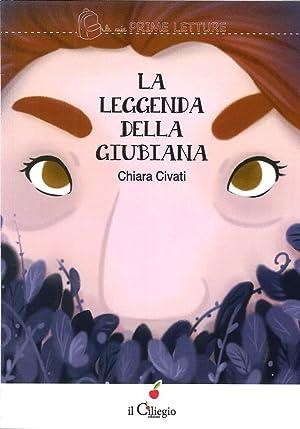 La leggenda della Giubiana.: Civati Chiara