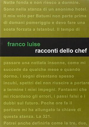 Racconti dello chef.: Luise Franco