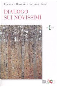 Dialogo sui novissimi.: Brancato, Francesco Natoli, Salvatore