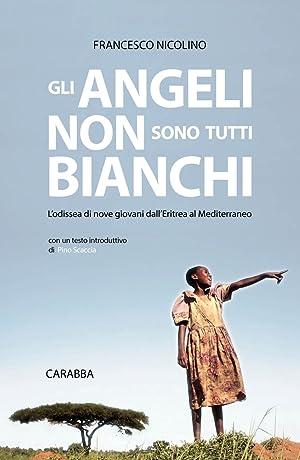 Gli angeli non sono tutti bianchi.: Nicolino Francesco