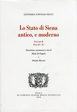 Lo stato di Siena antico, e moderno. Volume II. Parte III-IV.: Pecci, Giovanni Antonio