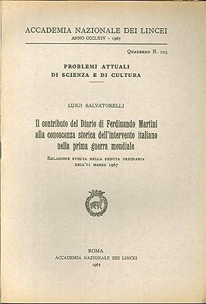 Il contributo del Diario di Ferdinando Martini alla conoscenza storica dell'intervento ...