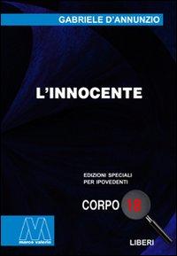 L'innocente. Ediz. per ipovedenti.: D'Annunzio, Gabriele