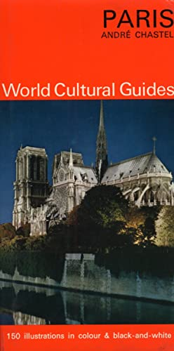 Paris. World Cultural Guides.: Chastel, Andre