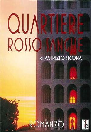 Quartiere rosso sangue.: Sigona Patrizio