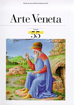 Arte Veneta. Rivista di Storia dell'Arte. 55. II/1999.