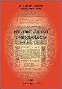 Percorsi guidati e metodologia di analisi giuridica. CD-ROM.: Giomaro, Anna M Brancati, Corrado