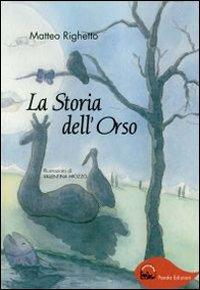 La storia dell'orso.: Righetto, Matteo