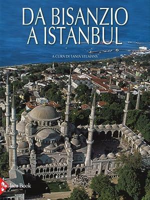 Da Bisanzio a Istanbul.: Velmans, Tania