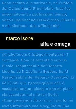 Alfa e Omega.: Isone Marco
