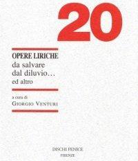 20 Opere Liriche da Salvare dal Diluvio.ed Altro.: Venturi, Giorgio