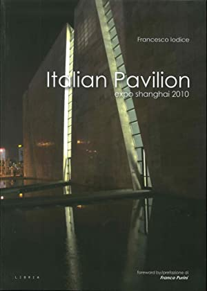 Italian Pavilion. Expo Shanghai 2010.: Iodice Francesco