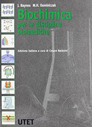 Biochimica per le discipline biomediche.: Baynes, John W Dominiczack, Marek H