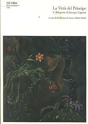 La Virtù del Principe. L'allegoria di Jacopo Ligozzi.: De Luca Francesca Onali Marta