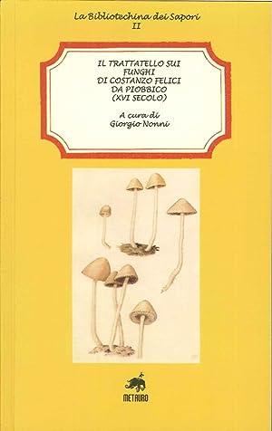 Il trattatello sui funghi di Costanzo Felici: Nonni Giorgio