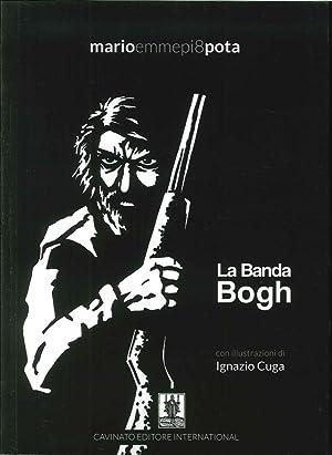 La banda Bogh.: Pota, Mario Emmepi8
