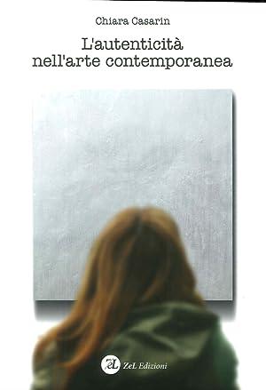 L'Autenticità nell'Arte Contemporanea.: Casarin Chiara