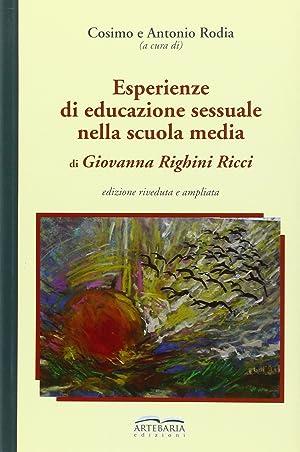 Esperienze di educazione sessuale nella scuola media.: Righini Ricci, Giovanna