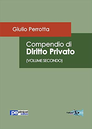 Compendio di diritto privato. Vol. 2.: Perrotta Giulio