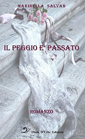 Il peggio è passato.: Salvan Marinella