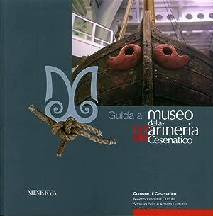 Guida al museo della marineria di Cesenatico.: Gnola Davide