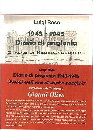 """1943-1945 Diario di Prigionia. Stalag di Neubrandenburg. """"Perché Resti Vivo il Nostro ..."""