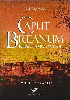 Caput Boreanum. Ripartiamo da noi