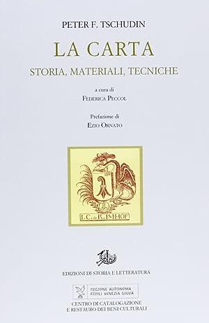La Carta. Storia, Materiali, Tecniche.: Tschudin, Peter F