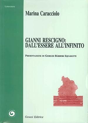 Gianni Rescigno: dall'essere all'infinito.: Caracciolo, Marina