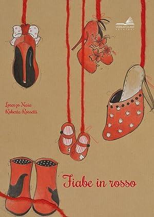 Fiabe in rosso.: Naia Lorenzo